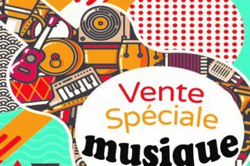 Vente spéciale fête de la musique 2019